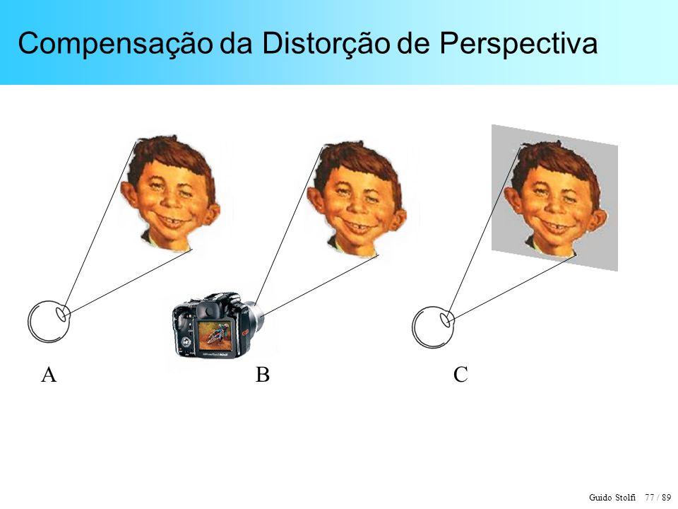 Guido Stolfi 78 / 89 Distorção de Perspectiva AB, C