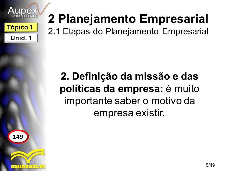 2 Planejamento Empresarial 2.1 Etapas do Planejamento Empresarial 3.