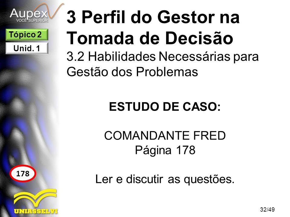 TÓPICO 3 33/49 Inovação na Gestão