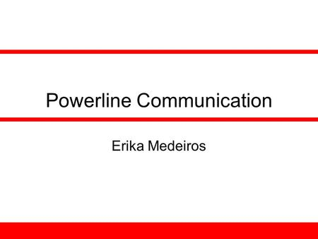 Powerline Communication