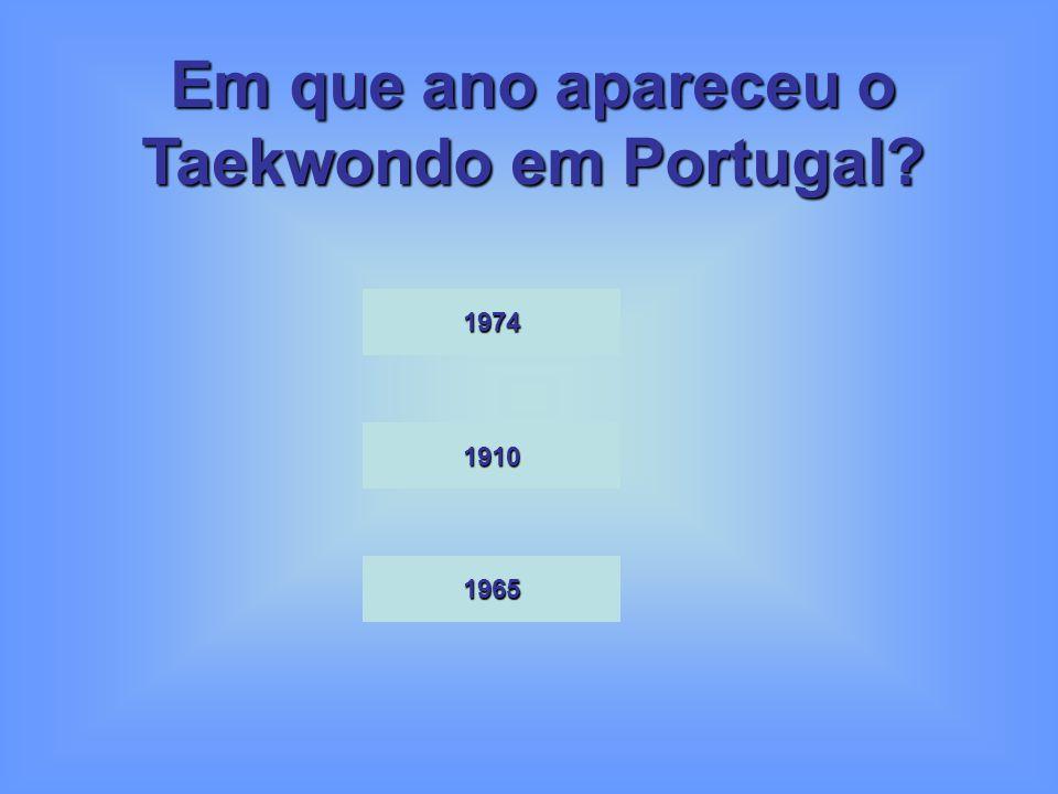 Em que ano apareceu o Taekwondo em Portugal? 1974 1910 1965
