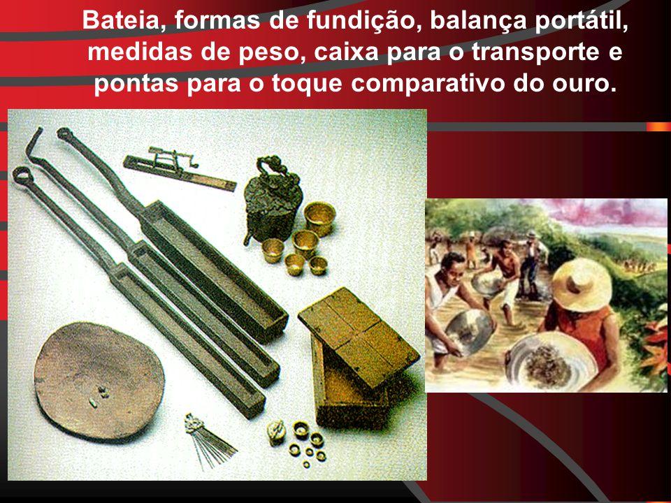 TRATADO DE METHUEN ( 1703) OU TRATADO DE PANOS E VINHOS: permitiu a transferência de grande parte do ouro brasileiro para a Inglaterra, onde veio a financiar parte da Revolução Industrial O DESTINO DO OURO BRASILEIRO