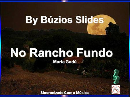 By Búzios Slides No Rancho Fundo Sincronizado Com a Música Maria Gadú.