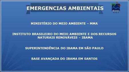 EMERGENCIAS AMBIENTAIS
