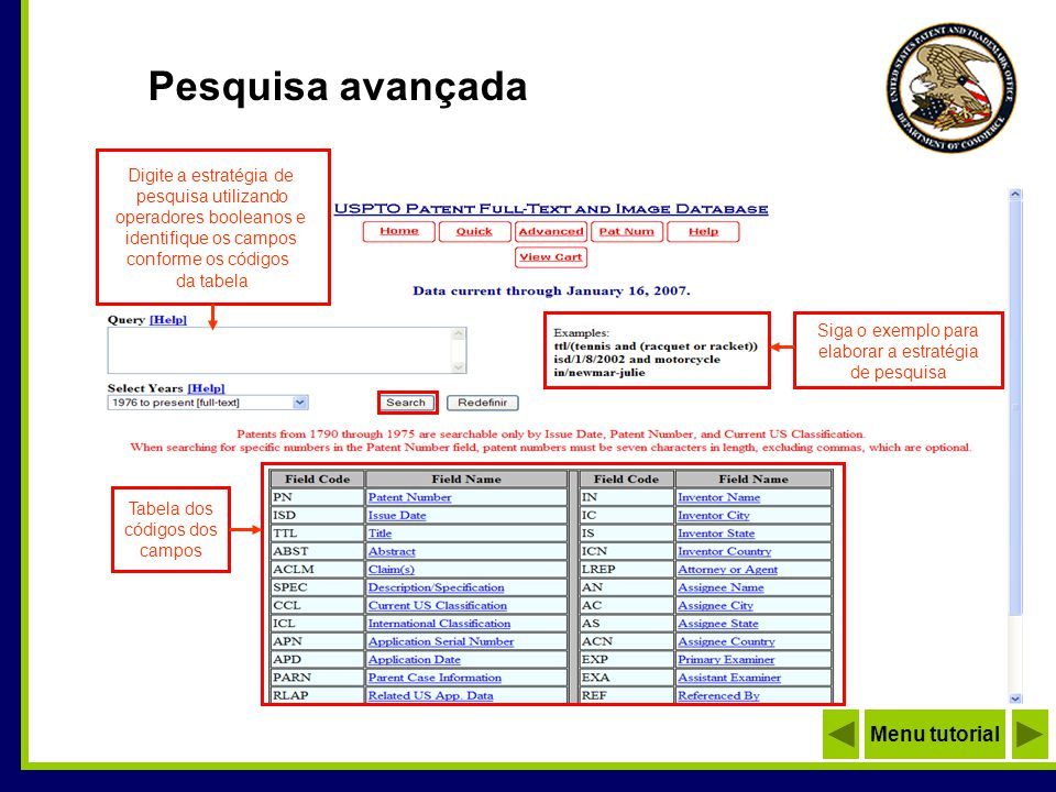 Lista de resultados Total de patentes encontradas ATENÇÃO São mostrados 50 registros por página Exibe os próximos 50 registros Avança para o número do registro digitado Clique para acessar o documento Menu tutorial