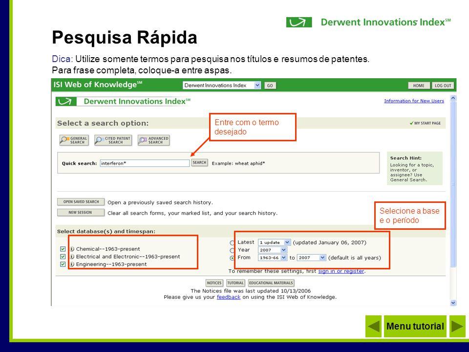 Utilize termos, nomes de inventores, número da patente, códigos etc.