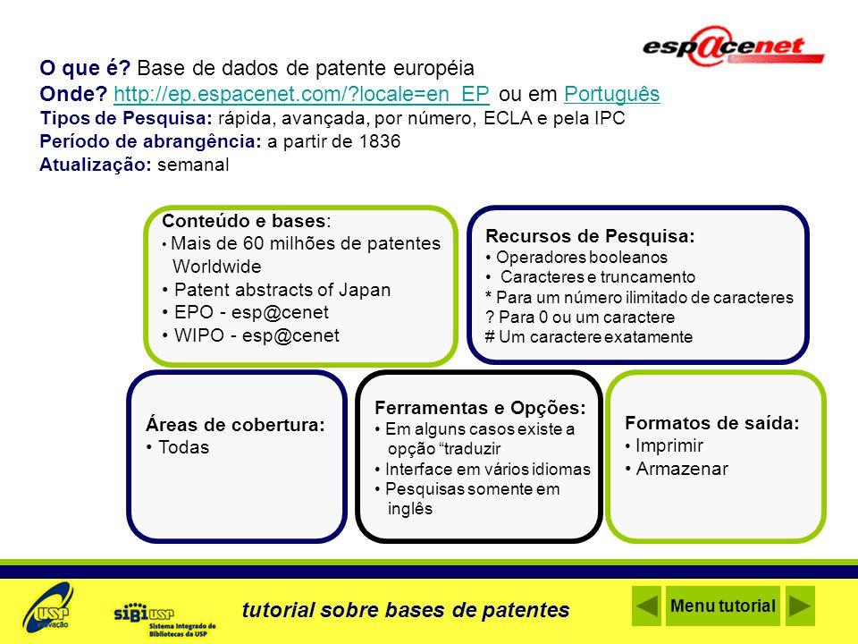 Cobertura da Worldwide Database: Depósitos de patentes de mais de 72 países e regiões.