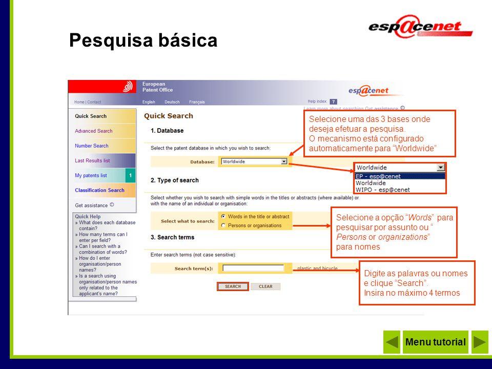 Pesquisa por número da patente Digite o número do documento e clique Search Selecione uma das 3 bases para efetuar a pesquisa.