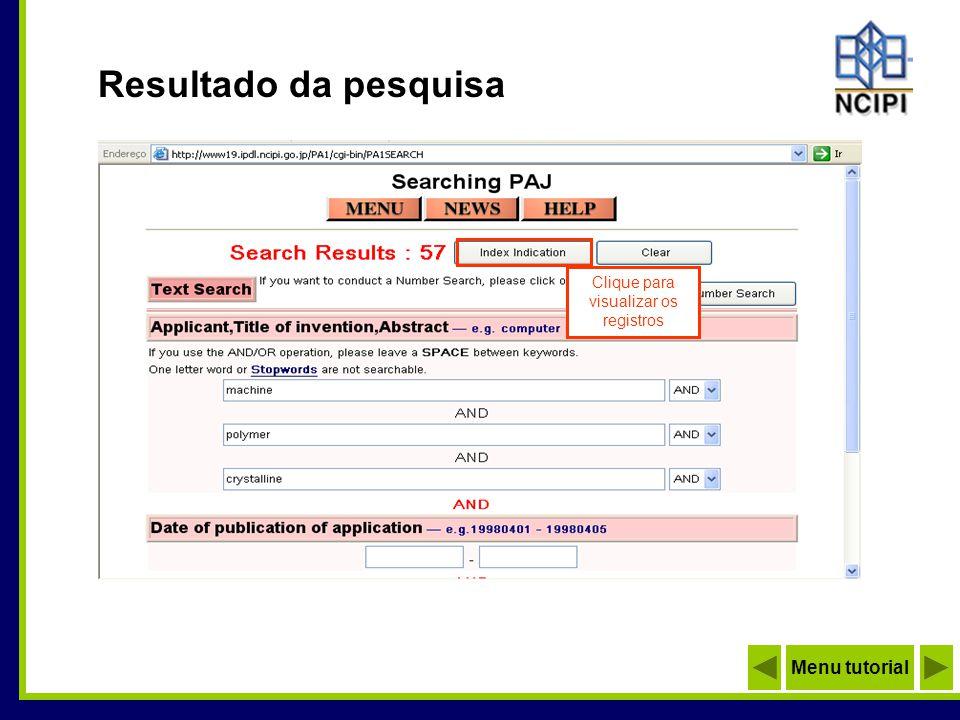 Lista de resultados O máximo de resultados exibidos são 1000 registros, sendo 50 em cada página Menu tutorial