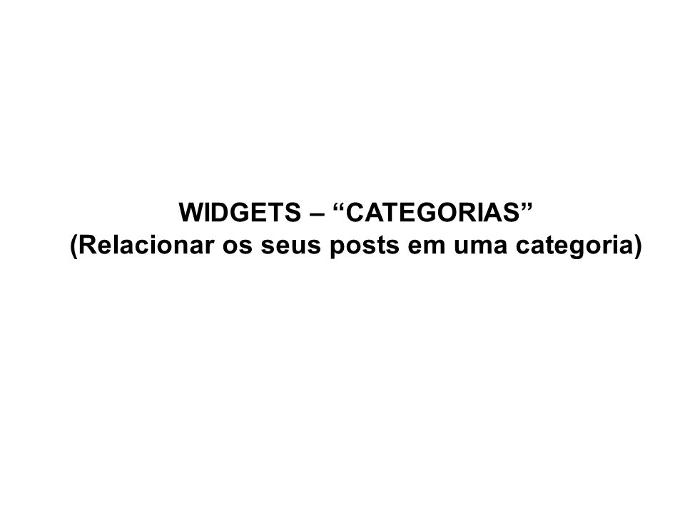 Adicione o Widgets - Categoria