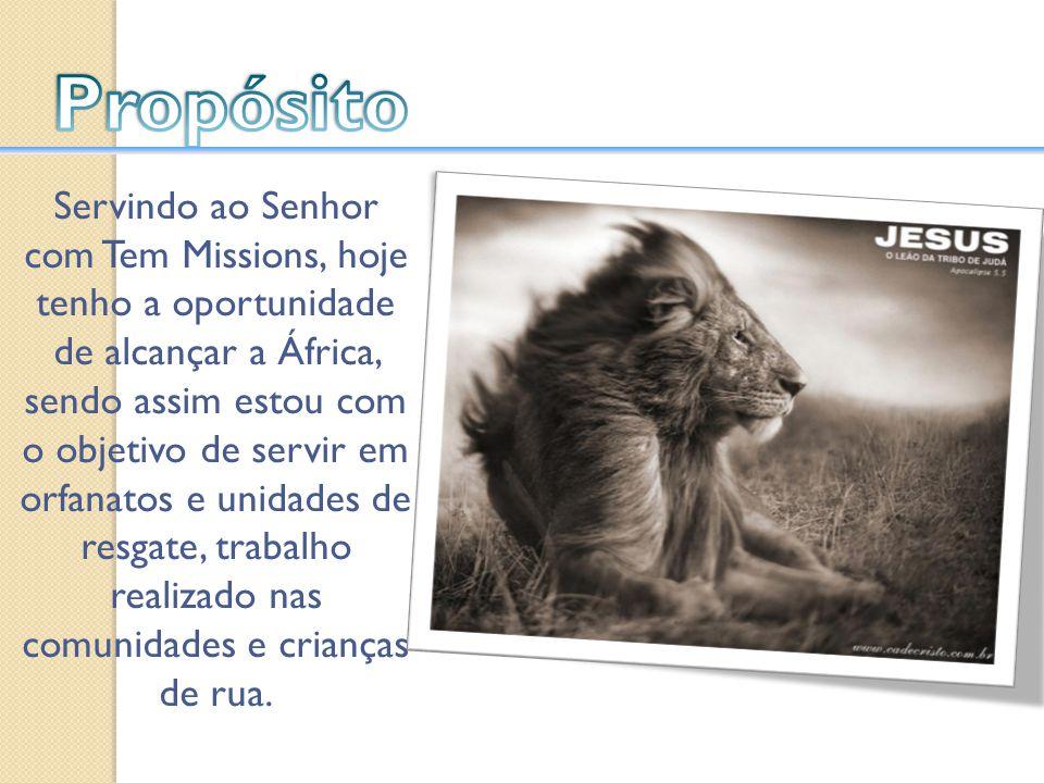 Desenvolver uma trabalho como missionário com Teen Missions International, no país da África do Sul.