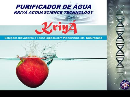 KRIYÁ ACQUASCIENCE TECHNOLOGY