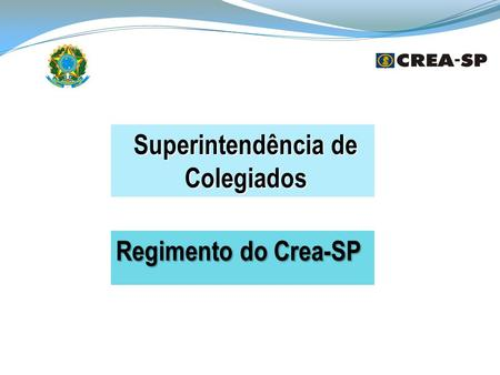 Superintendência de Colegiados Regimento do Crea-SP.