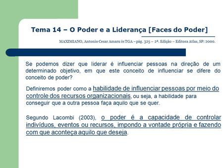 Tema 14 – O Poder e a Liderança [Faces do Poder]
