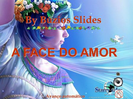By Búzios Slides Avanço automático A FACE DO AMOR.