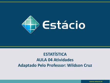 Adaptado Pelo Professor: Wildson Cruz