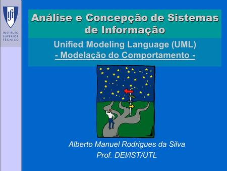 Unified Modeling Language (UML) - Modelação do Comportamento -