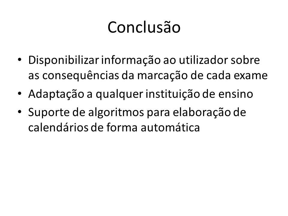 Desenvolvimentos Futuros Implementação de assistente de criação de regras Completar a implementação do MVC Integrar internacionalização Controlo de marcação de salas Controlar a concorrência a nível do acesso a dados
