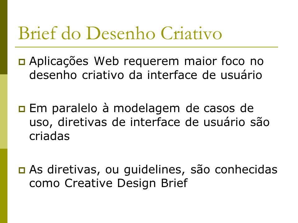 Brief do Desenho Criativo O humor do site (e.g., autoridade, entretenimento ou serviços.