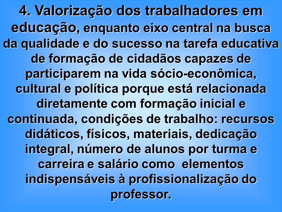 Assim, a formação continuada é um direito de todos os trabalhadores em educação, na perspectiva da especificidade de sua função, o que possibilita mudanças efetivas na prática pedagógica.