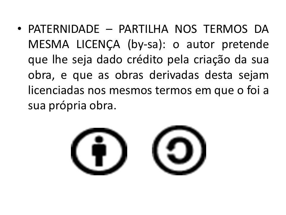 PATERNIDADE – USO NÃO COMERCIAL (by-nc): o autor permite uma utilização ampla da sua obra, mas proíbe a obtenção de uma vantagem comercial; é essencial que seja dado o devido crédito ao autor da obra original.