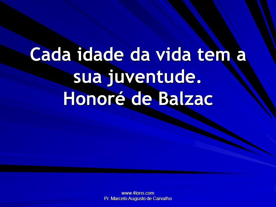 www.4tons.com Pr.Marcelo Augusto de Carvalho Enquanto viver, continue aprendendo como viver.
