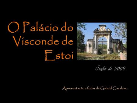 O Palácio do Visconde de Estoi