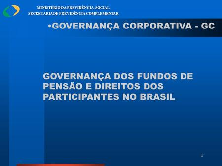 GOVERNANÇA CORPORATIVA - GC
