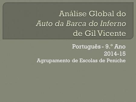Análise Global do Auto da Barca do Inferno de Gil Vicente