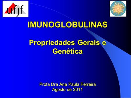 Imunoglobulinas(Anticorpos)
