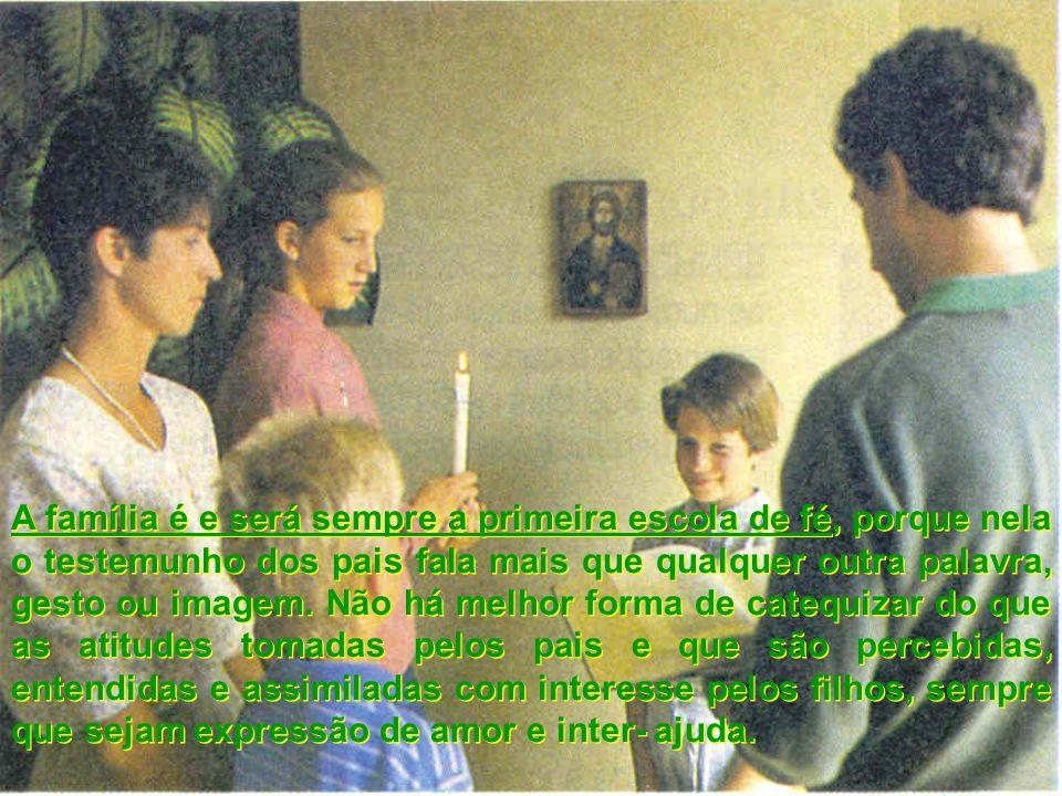 « A educação para a fé por parte dos pais deve começar desde a mais tenra infância.
