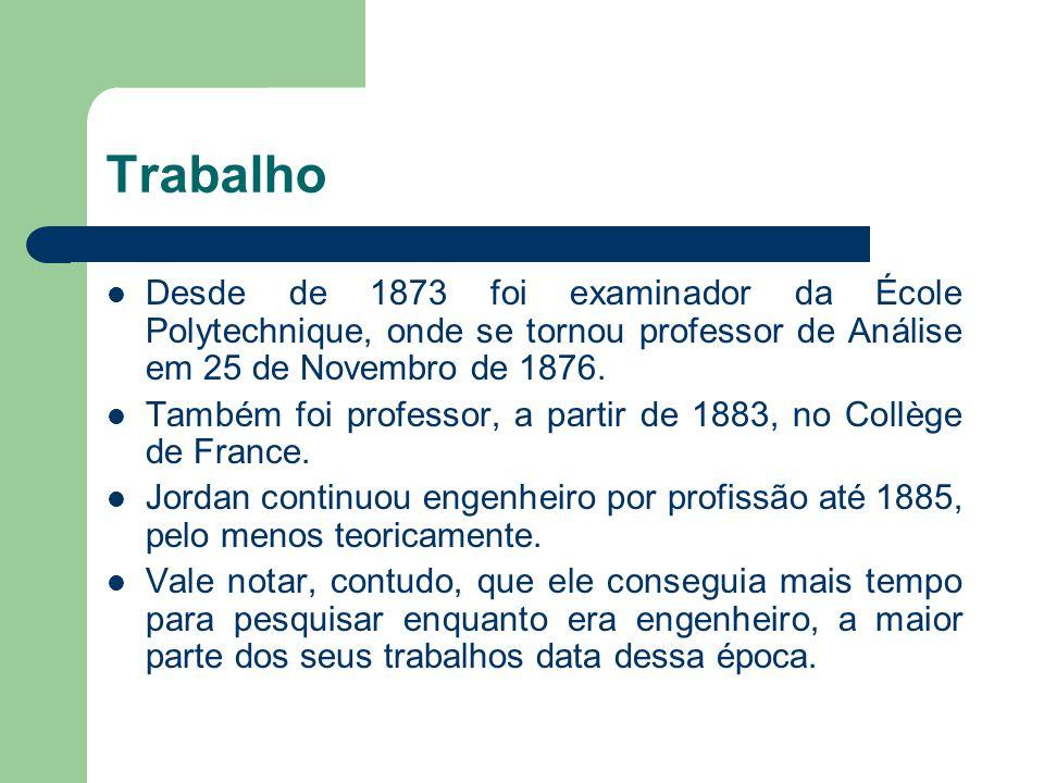Influência na Matemática Jordan foi um matemático que atuou em várias áreas, contribuindo essencialmente em todos tópicos que eram estudados na época.