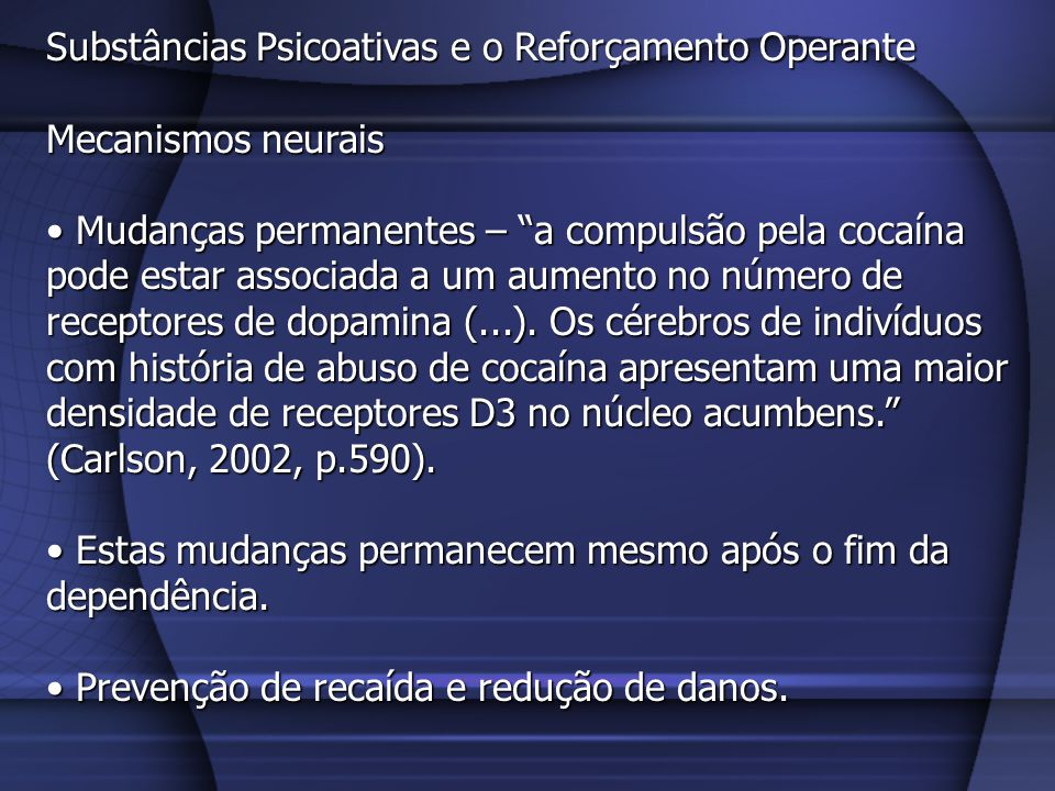 O uso recreativo das drogas também pode ser um problema Por exemplo, mesmo o uso recreativo da maconha implica: Acelera o coração, podendo chegar a 160 bpm.