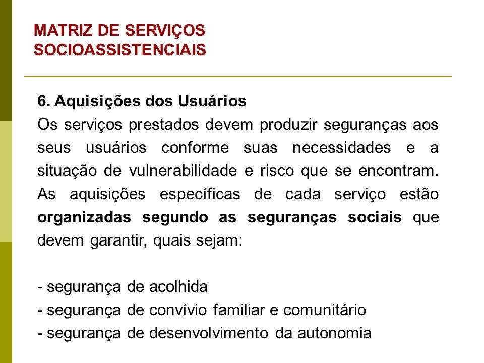 MATRIZ DE SERVIÇOS SOCIOASSISTENCIAIS 7.
