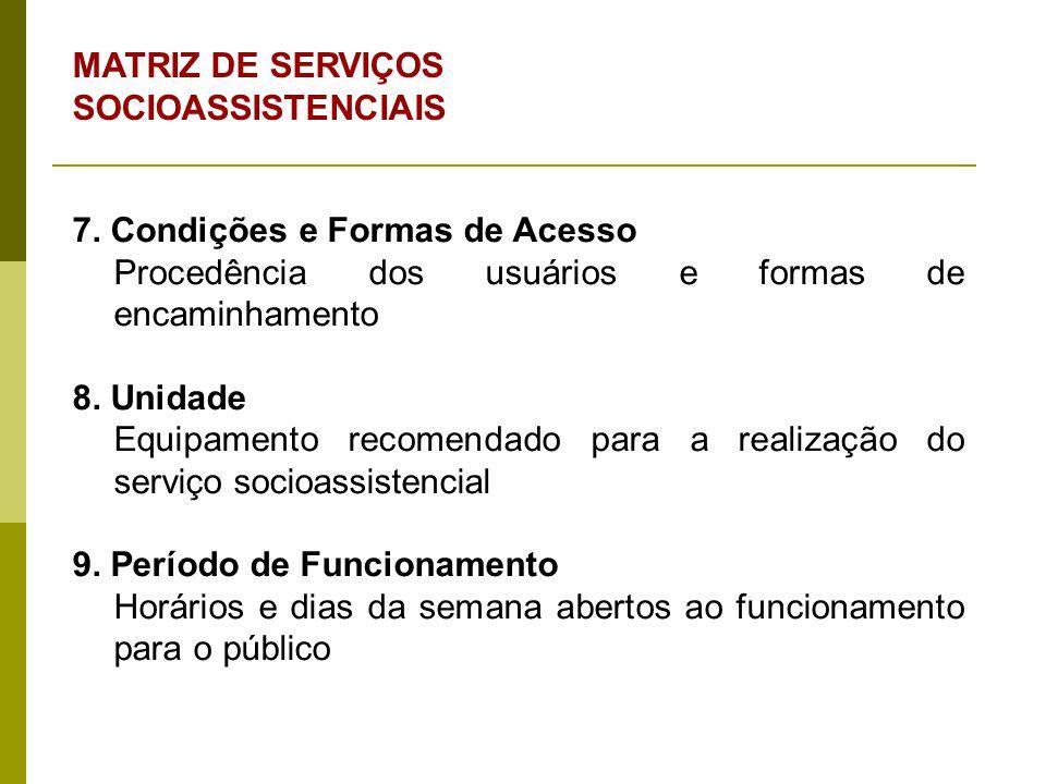 MATRIZ DE SERVIÇOS SOCIOASSISTENCIAIS 10.