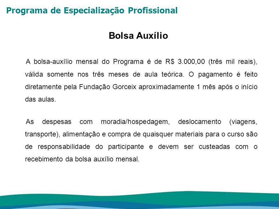 Programa de Especialização Profissional GRADE HORÁRIA (Sujeita a alterações)