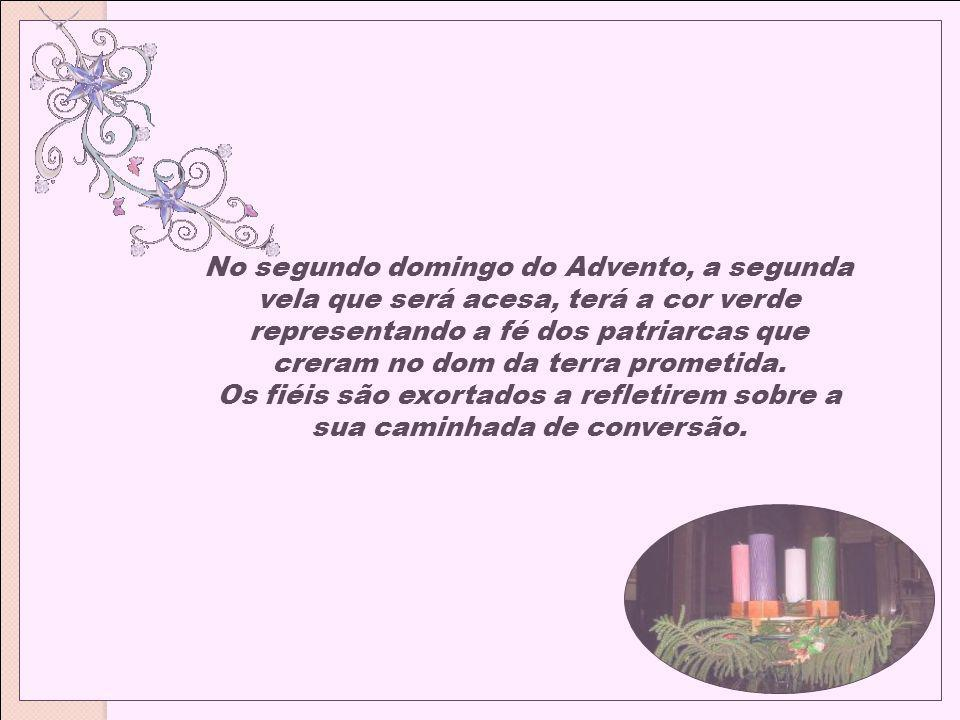 Para o terceiro domingo a vela terá a cor rosa e simboliza a alegria do rei David, que celebrou a aliança e sua continuidade.