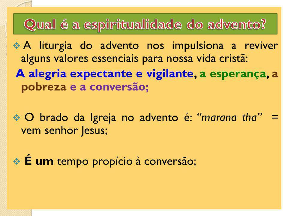 Tempo de preparação e espera Tempo de esperança porque Cristo é a nossa esperança (1Tm 1,1).