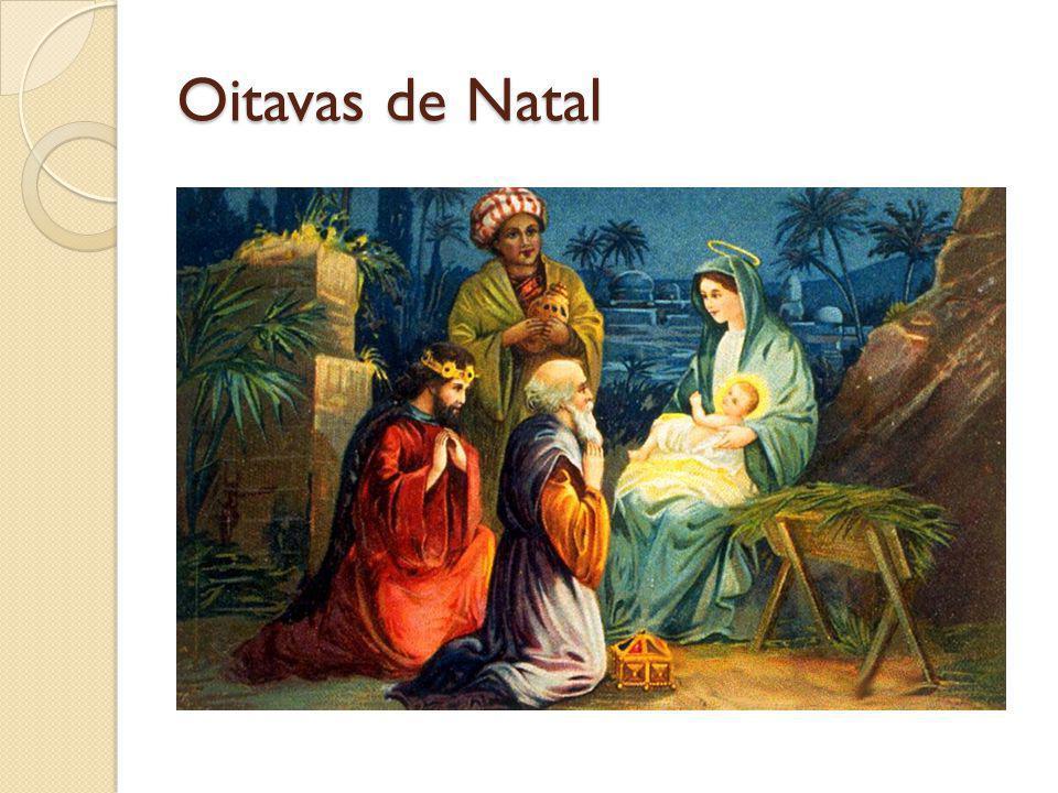 Festas Natalinas: NATAL / EPIFANIA Hoje nasceu para vocês um Salvador, que é o Cristo, o Senhor (Lc 2,11).