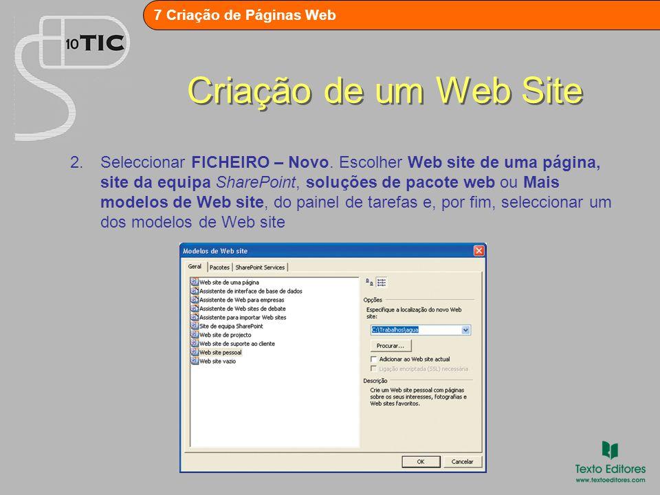 7 - Criação de Páginas Web FrontPage Gestão de um Web Site