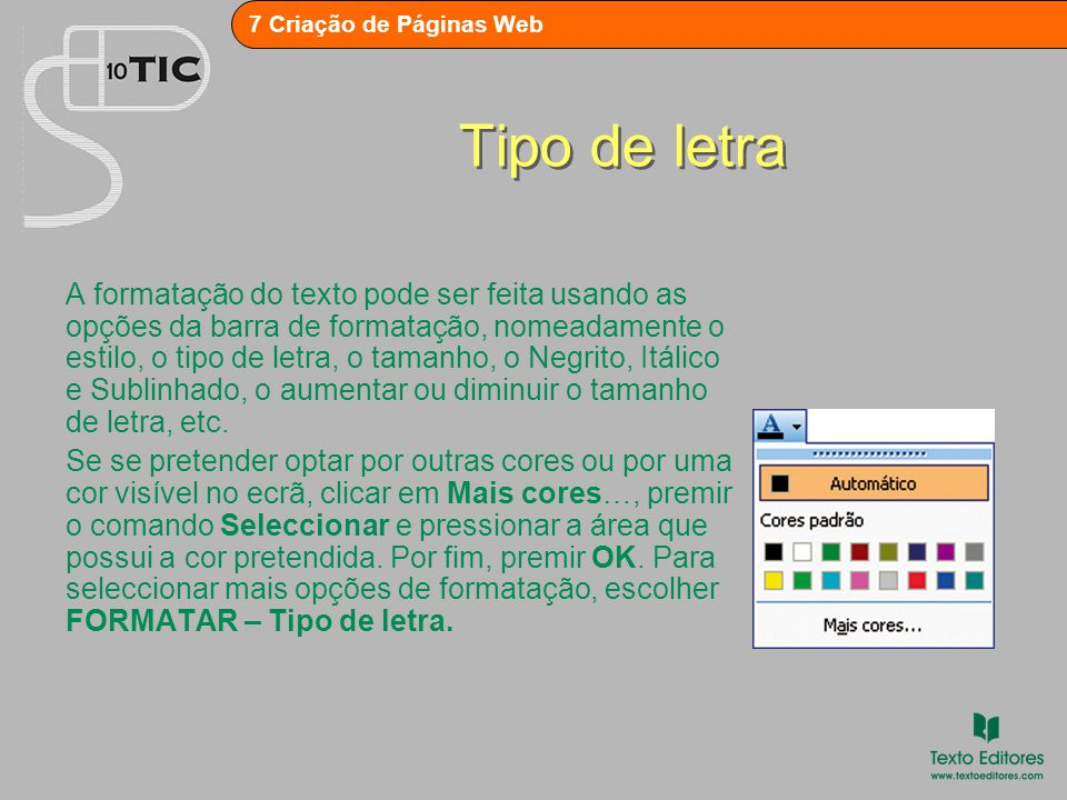 7 Criação de Páginas Web Parágrafos O FrontPage, tal como o Word, permite inserir: –quebra de linha (premir Shift + Enter), que provoca uma mudança de linha mas onde não há mudança de parágrafo; –mudança de parágrafo (Enter).