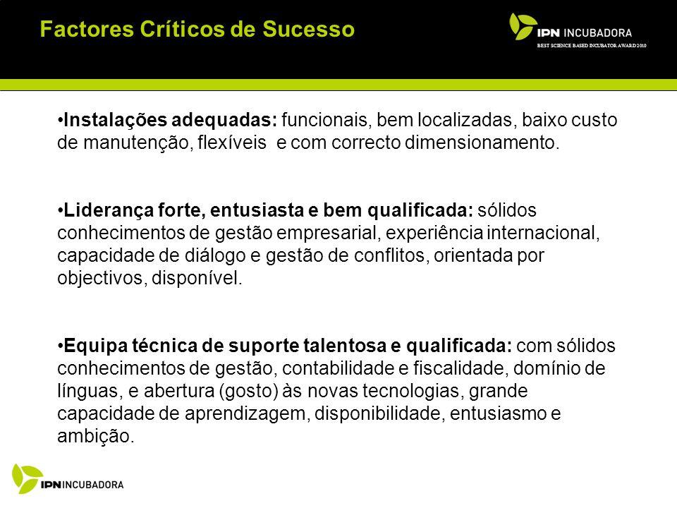 Factores Críticos de Sucesso Stake-Holders comprometidos e apoiantes.
