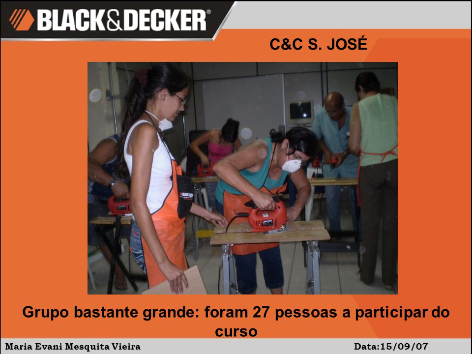 Maria Evani Mesquita Vieira Data:15/09/07 C&C S.JOSÉ O Sr.