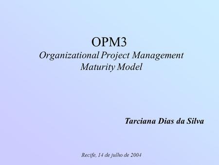Organizational Project Management Maturity Model
