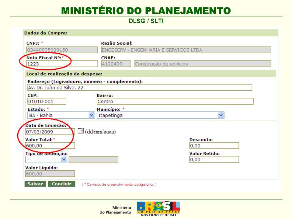 MINISTÉRIO DO PLANEJAMENTO O detalhamento dos itens da nota fiscal é opcional.