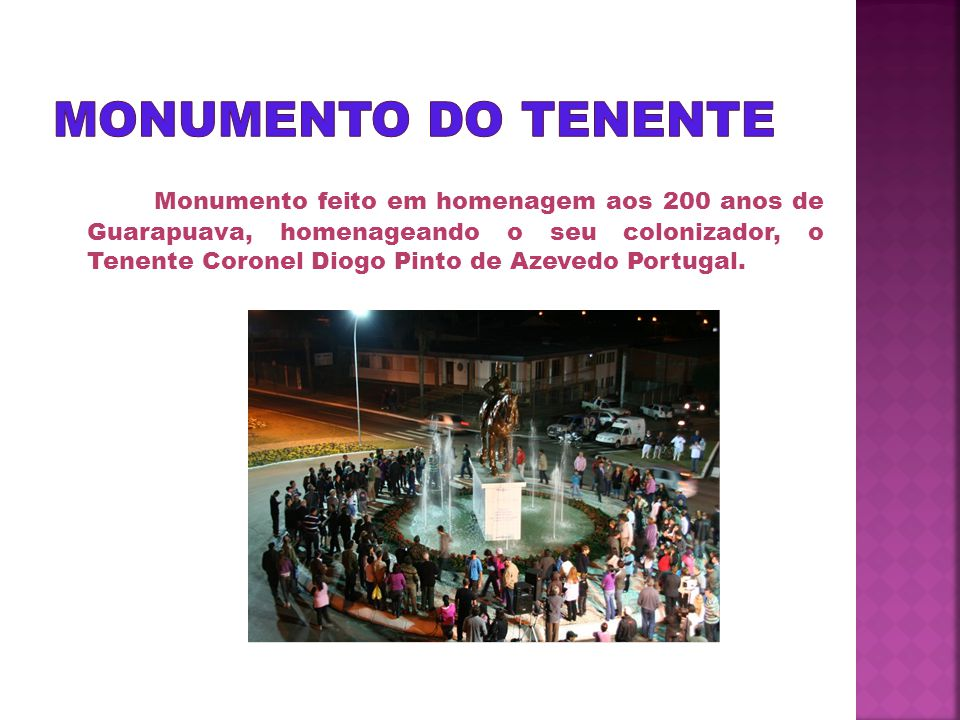 Localizada na entrada da cidade, na Avenida Manoel Ribas, a estátua mede 2 metros de altura e está colocada sobre um pedestal de 5 metros.