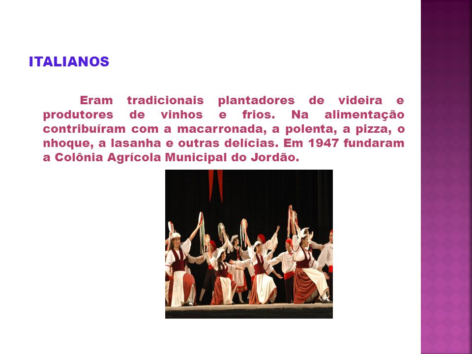 ALEMÃES ( Suábios do Danúbio) Chegaram em 1951, eram 461 famílias, estabeleceram-se em 5 colônias do distrito de Entre Rios.