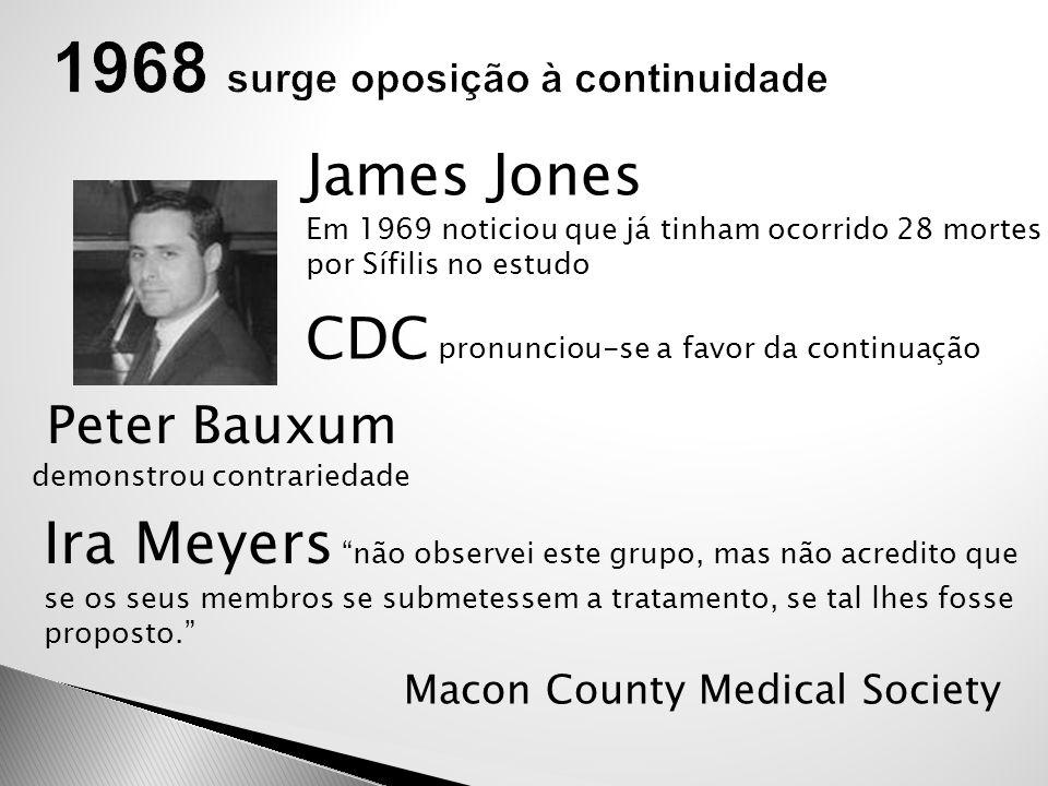 26 Julho 1972 publicação do New York Times, Jean Heller 16 Novembro 1972 o estudo é encerrado por Casper Weinberger CDC fez um Comunicado à Imprensa: a)Estudo nunca fora clandestino; b)Não fora recusado tratamento; c)Médicos Afro-americanos locais apoiaram o estudo.