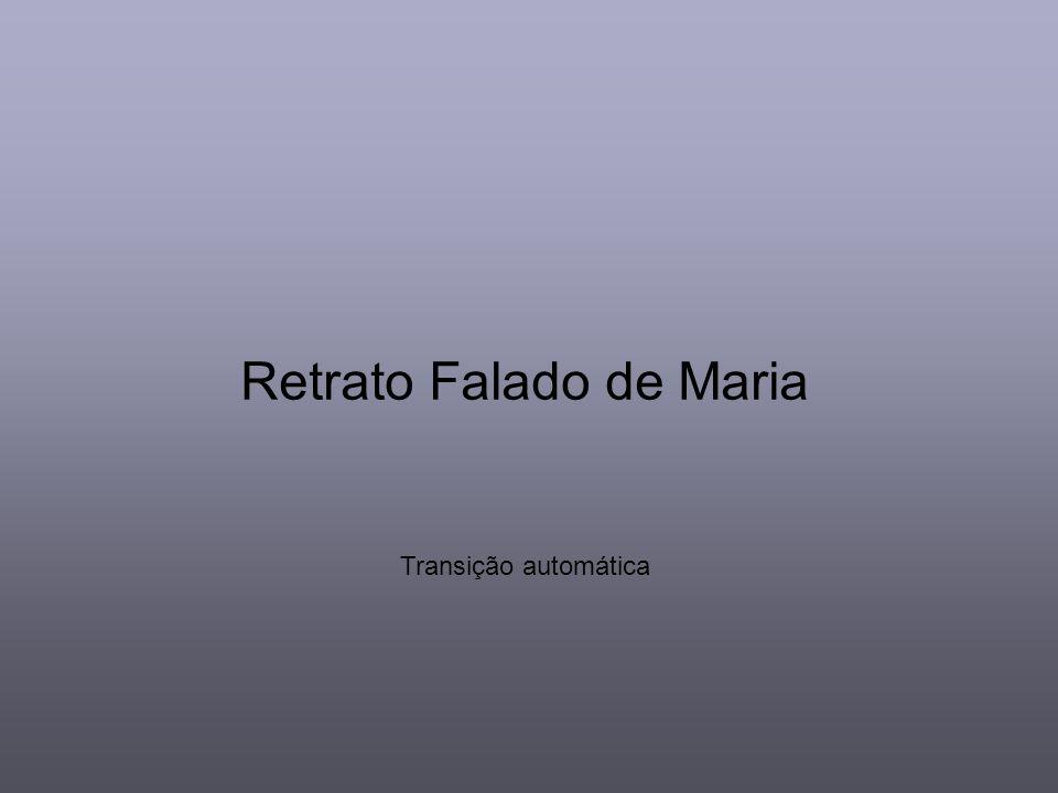 Retrato Falado de Maria Transição automática