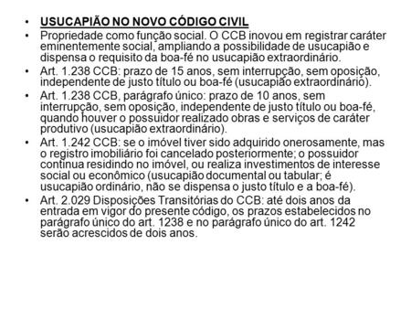 USUCAPIÃO NO NOVO CÓDIGO CIVIL